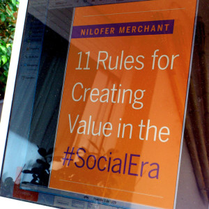 11 rules for creating value in the SocialEra | nilofer merchant