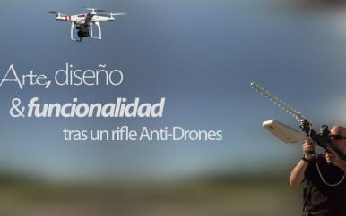 Arte, diseño y funcionalidad tras un rifle anti-drones