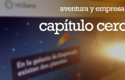 Aventura y empresa, capítulo cero