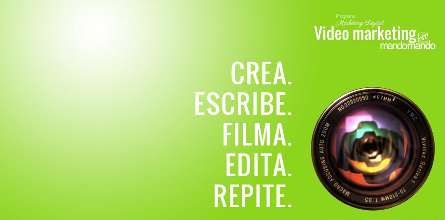 crea-escribe-filma-edita-repite-esto-es-video-marketing-en-2016-y-dale-al-play