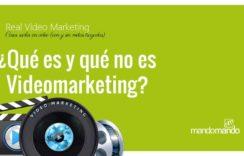 ¿Qué es y qué no es videomarketing?
