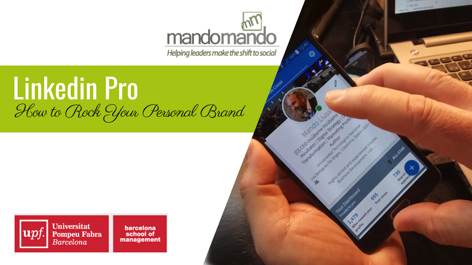Linkedin-pro How to Rock Your Personal Brand Mando Liussi Mandomando UPF Universitat Pompeu Fabra MsC Master in Science