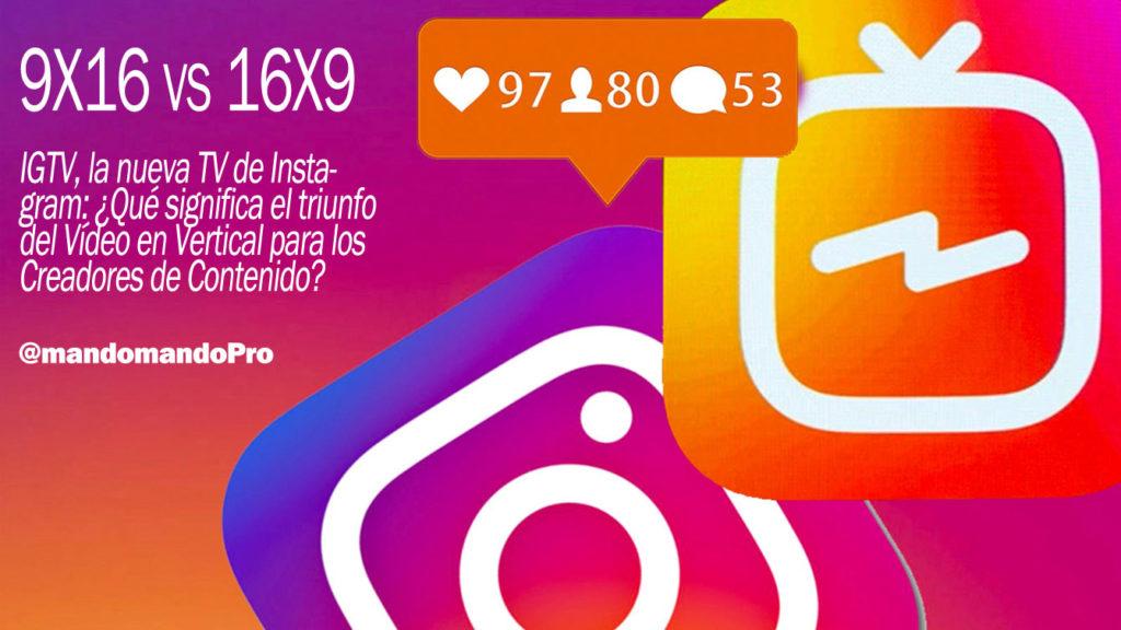 IGTV-nueva-TV-Instagram-triunfo-Vídeo-Vertical-Creador-Contenido