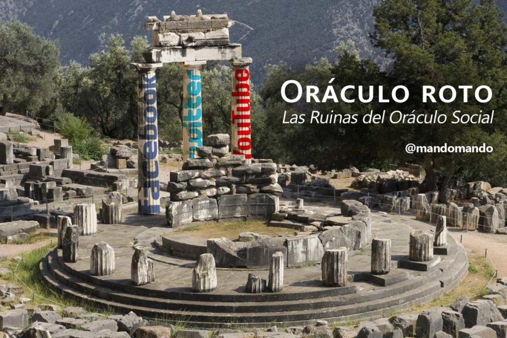 Oraculo-roto-Las-ruinas-de-Facebook-Twitter-Socialmedia-como-centro-de-noticias Fuente original: @GreekGuy32 / The Oracle of Delphi / http://riordan.wikia.com/wiki/The_Oracle_of_Delphi_(Location)?file=Largeoracledelphi.jpg