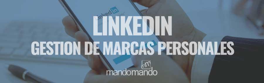 Linkedin | Gestión de Marcas personales