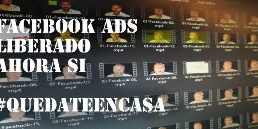 #QuedateEnCasa I : Liberando vídeos de Facebook Ads